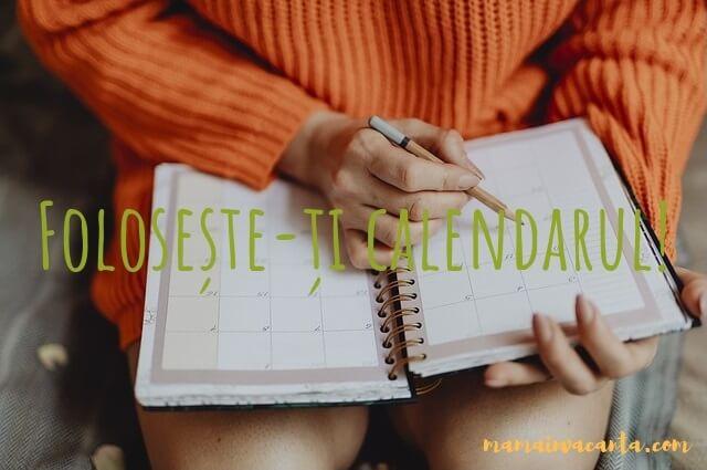 folosește-ți calendarul